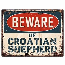 PPDG0027 Beware of CROATIAN SHEPHERD Plate Rustic Chic Sign Decor Gift