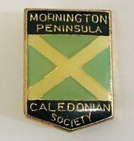 Mornington Peninsula Caledonian Society Authentic Pin Badge Rare Vintage (A4)