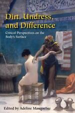 Dirt, Undress, and Difference: Critical Perspectives on the Body's Surface (Pape