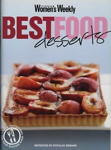 Women's Weekly - BEST FOOD DESSERTS - BRAND NEW CONDITION - FREE POST