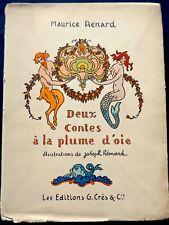Deux Contes à la Plume d'Oie - Maurice Renard - Illustrations de Joseph Hémard