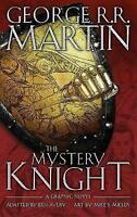 The Mystery Knight: A Graphic Novel by George R. R. Martin (Hardback, 2017)