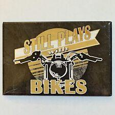 Fridge / Tool Box Retro Magnet Still Plays With Bikes
