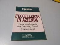 L'Excelencia En Empresa Como Raggiungerla Suplemento A Expansión 1992