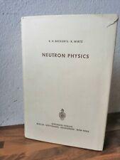 Neutron Physics K H Beckurts & K Wirtz Springer 1964