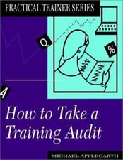 How to Take a Training Audit (Practical Trainer)-ExLibrary