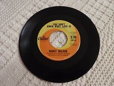NANCY WILSON  YOU DON'T KNOW WHAT LOVE IS/PUT ON A HAPPY FACE CAPITOL 4816