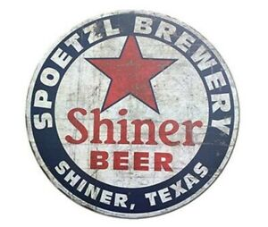 SHINER BEER ROUND TIN SIGN TEXAS SPOETZL BREWERY BREWING BAR PUB LOUNGE 12 INCH