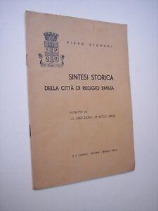 STORCHI, Piero: SINTESI STORICA DELLA CITTà DI REGGIO EMILIA, Pedrini 1943