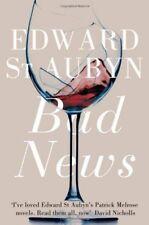 Bad News (The Patrick Melrose Novels),Edward St Aubyn
