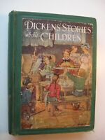 DICKENS' STORIES ABOUT CHILDREN Charles Dickens ILLUS by Clara Burd 1929 HC - P1