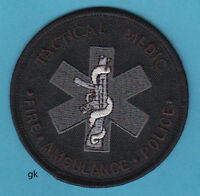 "TACTICAL MEDIC SHOULDER PATCH FIRE POLICE ( Black / Gray 3"")."