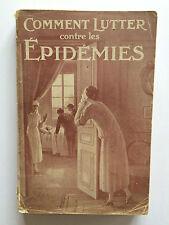 COMMENT LUTTER CONTRE LES EPIDEMIES 1929 DE FOREST ILLUSTRE