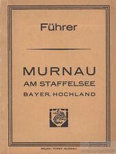 Führer - Murnau am Staffelsee, Bayer. Hochland.