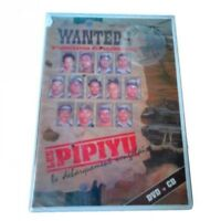 LES PIPIYU - WANTED - MUSICAL - DVD + CD