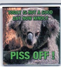 FRIDGE MAGNET Quotes Saying Gift Present Novelty Funny TODAY IS NOT A GOOD DAY