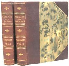 History of California & Biographical Record of Oakland & Environs in 2 Vols 1907