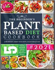 The Beginner's Plant Based Diet Cookbook #2021  5-Ingredient COOKBOOK 2021