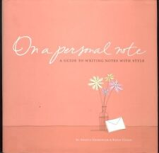 On A Personal Note - A Guide to Writing Notes with Style by Angela Ensminger, Ke