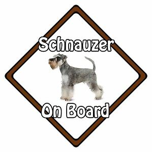Non Personalised Dog On Board Car Safety Sign - Miniature Schnauzer On Board