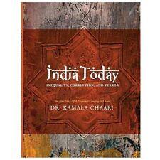 India Today : Inequality, Corruption, Terror by Kamala Chari (2013, Paperback)