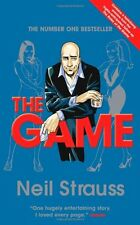 The Game: Undercover in the Secret Society of Pickup Artists,Neil Strauss