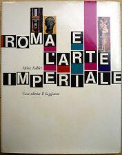 Heinz Kähler, Roma e l'arte imperiale, Ed. il Saggiatore, 1963