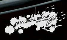 "8"" Colin McRae ""If In Doubt Flat Out"" vinyl car window bumper sticker/decal"
