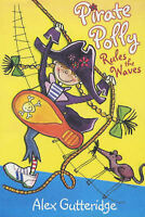 Pirate Polly Rules the Waves by Alex Gutteridge (Paperback, 2004)