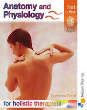 Anatomy and Physiology for Holistic Therapists by Francesca Gould Paperback The