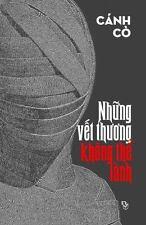 Nhung Vet Thuong Khong the Lanh (Paperback or Softback)