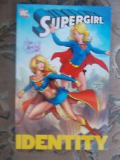 SuperGirl Identity (Signed by Ian Churchill)