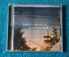 Darius Brubeck / Before It's Too Late / 2005 Sheer Sound Music Audio CD