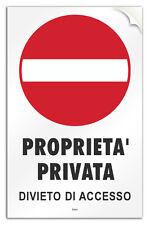 """Cartello PVC adesivo """"Proprietà Privata Divieto di Accesso"""""""