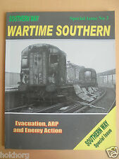 WARTIME SOUTHERN : EVACUATION, ARP AND ENEMY ACTION PAPERBACK 2009