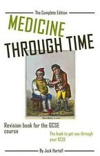 Medicine Through Time: Revision Book for Gcse History by Jack Hartell