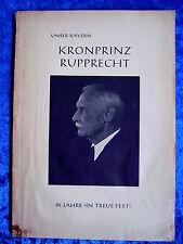 """""""le prince héritier rupprecht de Bavière – publication commémorative au 85. anniversaire (18. mai 1954)"""""""