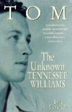 (Good)-Tom: v. 1: Unknown Tennessee Williams (Hardcover)-Leverich, Lyle-03406497