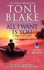 All I Want Is You: A Coral Cove Novel by Toni Blake-Paperback-XX 2085