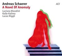 ANDREAS SCHAERER - A NOVEL OF ANOMALY   CD NEW