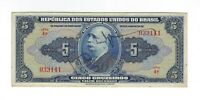 5 Cruzeiros Brasilien 1943 C017 / P.134 - Brazil Banknote