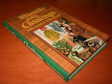 """MANUALE della CASALINGA. mille consigli da """"il libro di casa"""" - Ed. Domus, 1982"""