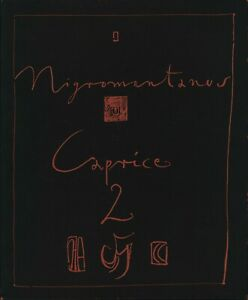Horst Janssen: Caprice 2. / Nigromontanus (1980). Mit signierter Zeichnung.