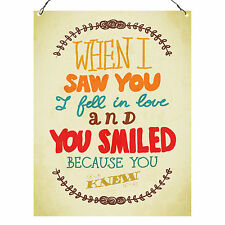 When I Saw You I Fell In Love Cute High Quality Metal Sign Retro Plaque 20X15cm