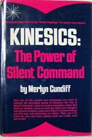 KINESICS: THE POWER OF SILENT COMMAND - MERLYN CUNDIFF