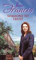 """""""VERY GOOD"""" Someone To Trust, Francis, June, Book"""