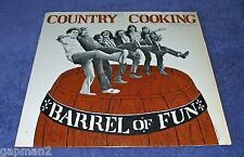 Country Cooking 1974 Rounder LP Barrel Of Fun  Bluegrass cLEAn!