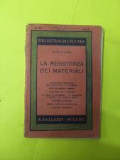 MINARDI - LA RESISTENZA DEI MATERIALI - ED. VALLARDI - 1940