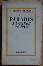 Le paradis à l'ombre des épées - Première Olympique - H de Montherlant - Grasset