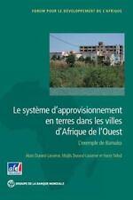 Africa Development Forum: Le Système d'approvisionnement en Terres Dans les...